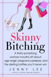 Skinny Bitching Cover