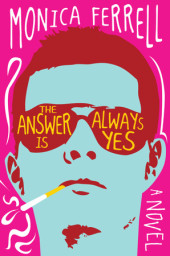 The Answer Is Always Yes Cover