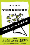 "eBook Short Story: Kurt Vonnegut's ""Look at the Birdie"""