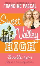 Sweet Valley High #1: Double Love Cover