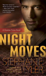 ON SALE TODAY! Night Moves by Stephanie Tyler