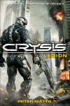 "Peter Watts' ""Crysis: Legion"" Delivers Action and Substance"
