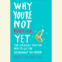 Why You're Not Married . . . Yet Cover