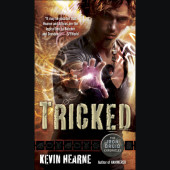 Tricked (The Iron Druid Chronicles, Book Four) Cover