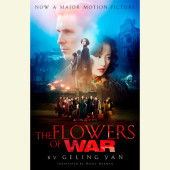 The Flowers of War (Movie Tie-in Edition) Cover