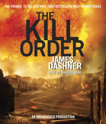 The Kill Order (Maze Runner Prequel) Cover