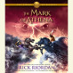 The Heroes of Olympus, Book Three: The Mark of Athena by Rick Riordan