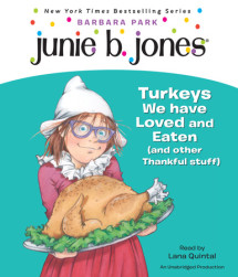 Junie B., First Grader: Turkeys We Have Loved and Eaten (and Other Thankful Stuff) Cover
