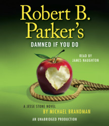 Robert B. Parker's Damned If You Do Cover