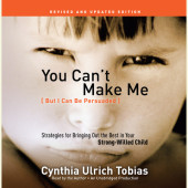 You Can't Make Me (But I Can Be Persuaded), Revised and Updated Edition Cover