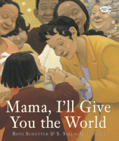 Mama, I'll Give You the World Cover