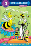 Show me the Honey (Dr. Seuss/Cat in the Hat)