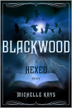 Blackwood: A Hexed Story