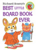 Richard Scarry's Best Little Board Book Ever (Richard Scarry)