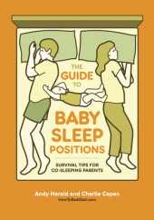 The Guide to Baby Sleep Positions Cover