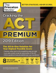 Cracking the ACT Premium Edition with 8 Practice Tests, 2019