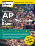 Cracking the AP Human Geography Exam, 2020 Edition