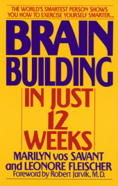 Brain Building in Just 12 Weeks Cover