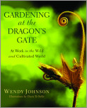 Gardening at the Dragon's Gate