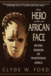 The Hero with an African Face