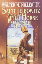 Saint Leibowitz and the Wild Horse Woman Cover