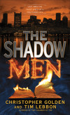 'You Always Hurt the Ones You Love': Christopher Golden and Tim Lebbon talk 'The Shadow Men'