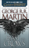 A Feast for Crows (HBO Tie-in Edition): A Song of Ice and Fire: Book Four