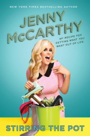 The View host and New York Times bestselling author Jenny McCarthy's recipe for life
