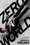 Interview: Jason M. Hough Goes Into His ZERO WORLD