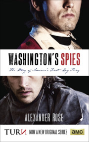 Washington's Spies by Alexander Rose