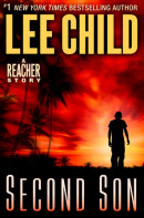 Second Son: A Jack Reacher Story by Lee Child