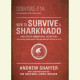 How to Survive a Sharknado and Other Unnatural Disasters