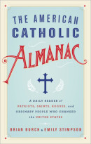 The American Catholic Almanac by Brian Burch