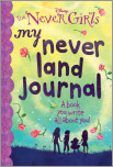 My Never Land Journal (Disney: The Never Girls)