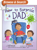 How to Surprise a Dad