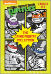 The Crime Fighter Collection (Teenage Mutant Ninja Turtles)