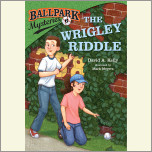 Ballpark Mysteries #6: The Wrigley Riddle