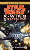 The Bacta War: Star Wars (X-Wing)