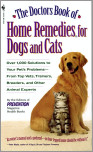 The Doctors Book of Home Remedies for Dogs and Cats