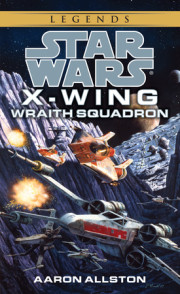 Suvudu Star Wars Gateway Series: Jump Into The Expanded Universe With X-Wing: Wraith Squadron