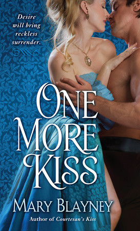 WEEKLY GIVEAWAY: Enter to win a copy of ONE MORE KISS by Mary Blayney!