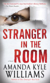 Stranger in the Room by Amanda Kyle Williams, now in paperback!