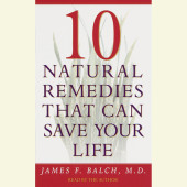 Ten Natural Remedies That Can Save Your Life Cover