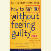 How to Say No Without Feeling Guilty Cover