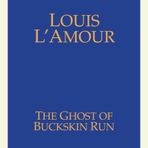 The Ghost of Buckskin Run Cover