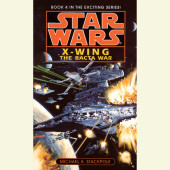 The Bacta War: Star Wars (X-Wing) Cover