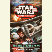 Rebel Dreams: Star Wars (The New Jedi Order) Cover