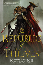 Scott Lynch's THE REPUBLIC OF THIEVES coming this October 2013!