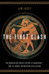 Read an Excerpt from Jim Lacey's THE FIRST CLASH!