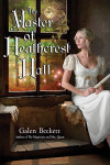 Take Five with Galen Beckett, Author, 'The Master of Heathcrest Hall'